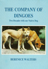 The company of Dingoes  / Two decades with our Native Dog (1995)