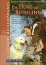 Der Hund als Reitbegleiter (2002) Van Schewick & L�bbe-Scheuermann